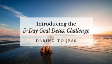 introducing-the-5-day-goal-detox-challenge