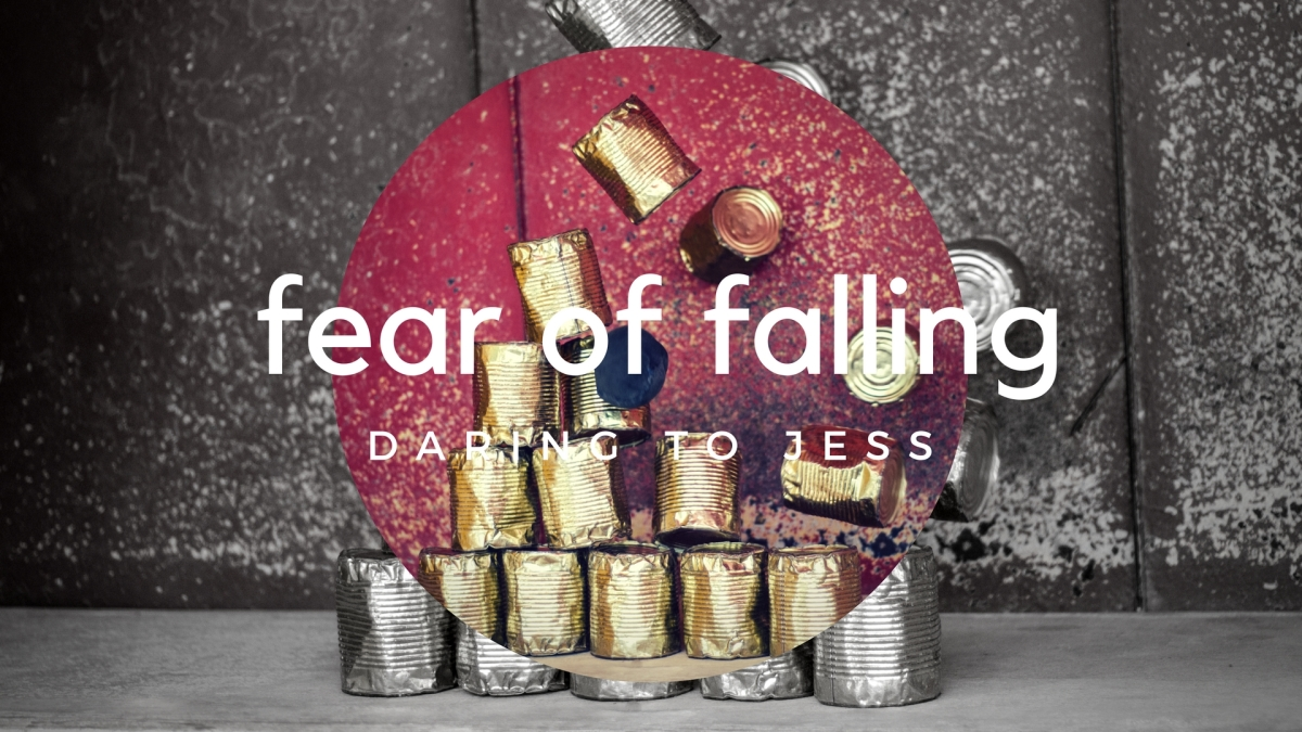 A Short Explanation: My Fear of Falling