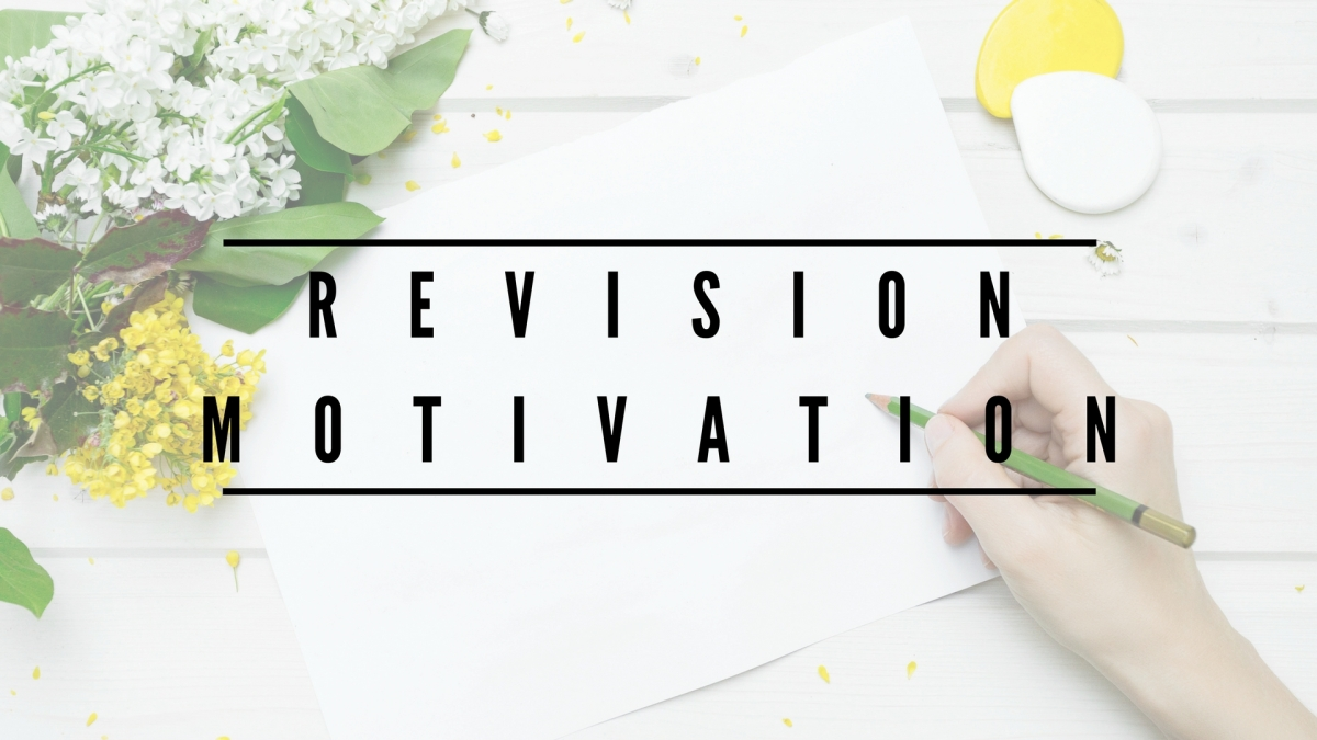 The Ultimate Guide To Staying Motivated For Exams