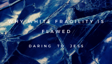 why-white-fragility-is-flawed-dtj-cover